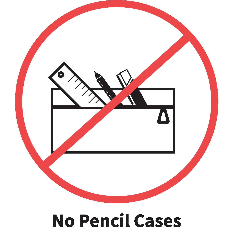 No Pencil Case